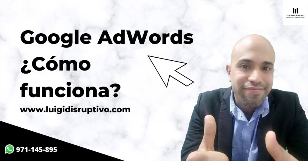 Google_AdWords_Como_Funciona_LuigiDisruptivo