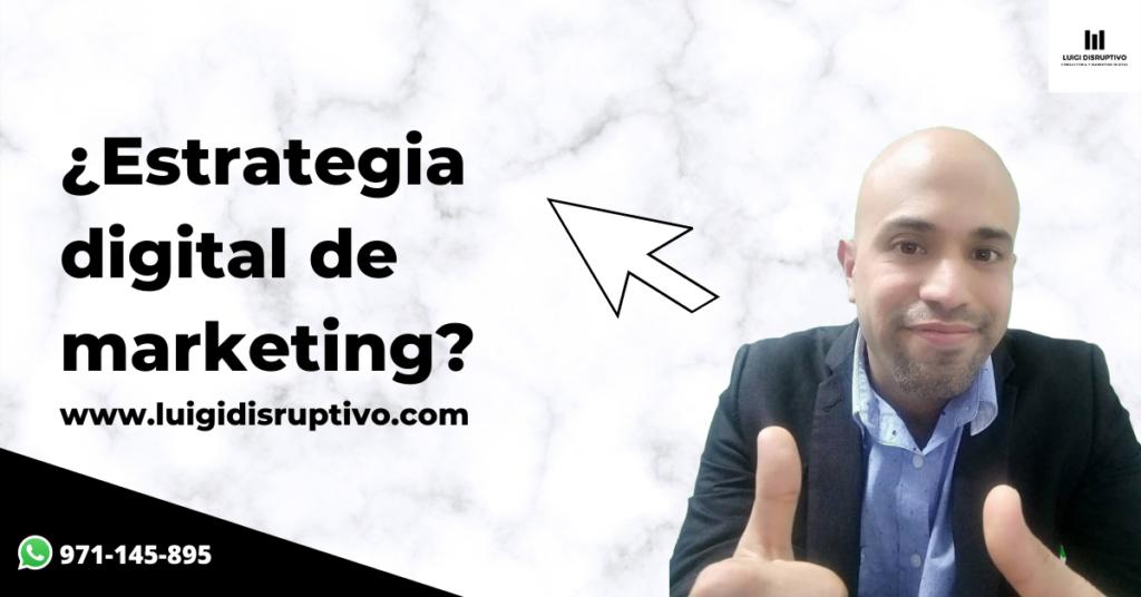 estrategia-digital-de-marketing-luigidisruptivo
