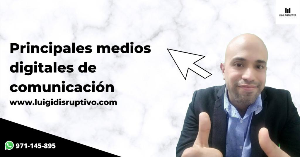 principales-medios-digitales-de-comunicacion-luigidisruptivo