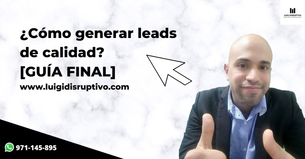 como-generar-leads-de-calidad